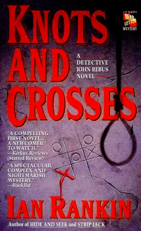 Knots and Crosses 9780312956738