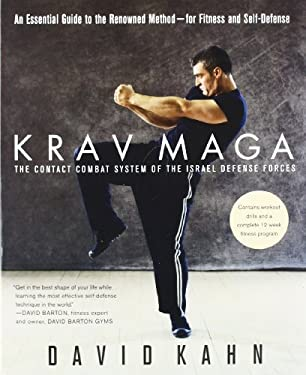 Krav Maga: An Essential Guide to the Renowned Method--For Fitness and Self-Defense 9780312331771