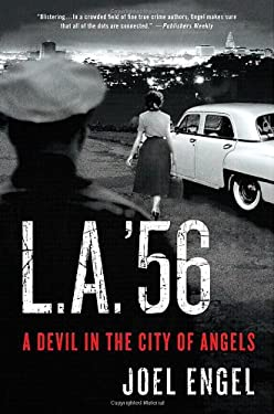 L.A. '56: A Devil in the City of Angels 9780312591946
