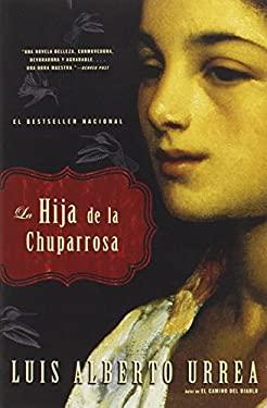 La Hija de la Chuparrosa 9780316014342