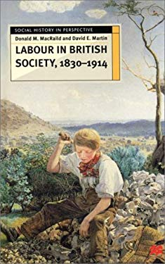 Labour in British Society, 1830-1914 9780312233136