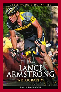 Lance Armstrong 9780313386909