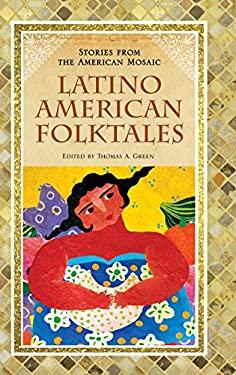 Latino American Folktales 9780313362996