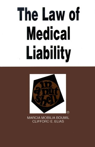 Law of Medical Liability in a Nutshell 9780314066602