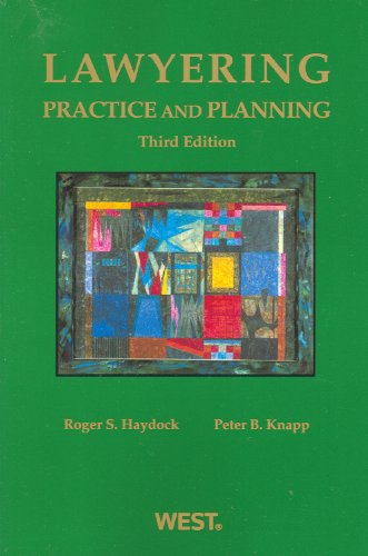 Lawyering: Practice & Planning 9780314266033