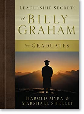 Leadership Secrets of Billy Graham for Graduates 9780310812173