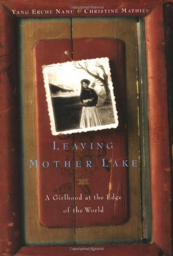 Leaving Mother Lake: A Girlhood at the Edge of the World 9780316124713