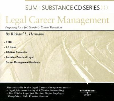 Legal Career Management: Preparing for a Job Search & Career Transition 9780314189462
