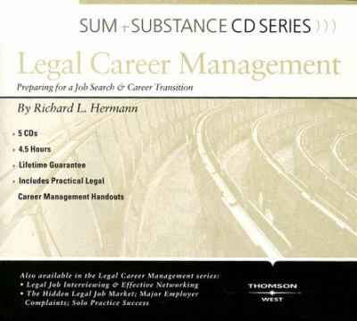 Legal Career Management: Legal Job Interviewing & Effective Networking 9780314189479