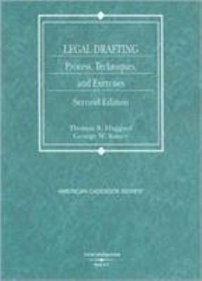 Legal Drafting: Process, Techniques, and Exercises 9780314184405