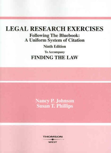 Legal Research Exercises: Following the Bluebook: A Uniform System of Citation 9780314159526