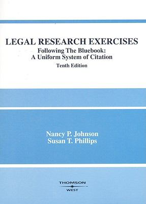 Legal Research Exercises: Following the Bluebook: A Uniform System of Citation 9780314195364