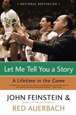 Let Me Tell You a Story: A Lifetime in the Game 9780316010726