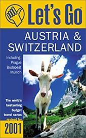 Let's Go Austria & Switzerland: Including Prague, Budapest, and Munich 926602