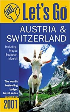 Let's Go Austria & Switzerland: Including Prague, Budapest, and Munich 9780312243463