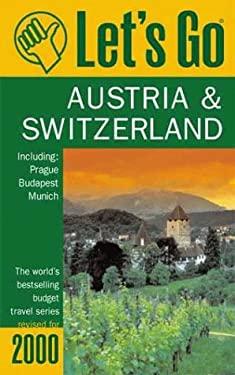 Let's Go Austria & Switzerland: The World's Bestselling Budget Travel Series