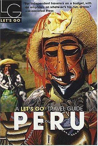 Let's Go Peru 1st Edition 9780312335663