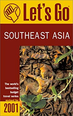 Let's Go Southeast Asia: The World's Bestselling Budget Travel Series 9780312246891