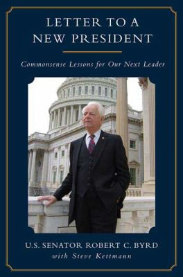 Letter to a New President: Commonsense Lessons for Our Next Leader 9780312383022