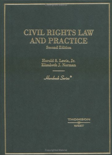 Lewis and Norman's Civil Rights Law and Practice, 2D (Hornbook Series) 9780314150110