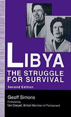 Libya: The Struggle for Survival 9780312089979
