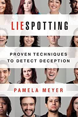 Liespotting: Proven Techniques to Detect Deception 9780312611736