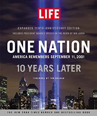 One Nation: America Remembers September 11, 2001, 10 Years Later 9780316198028
