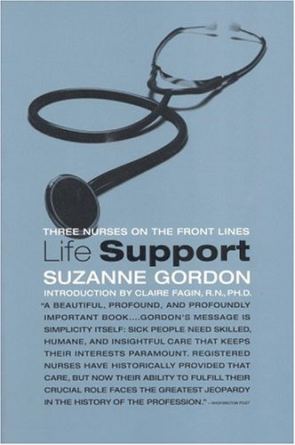 Life Support: Three Nurses on the Front Lines 9780316329637