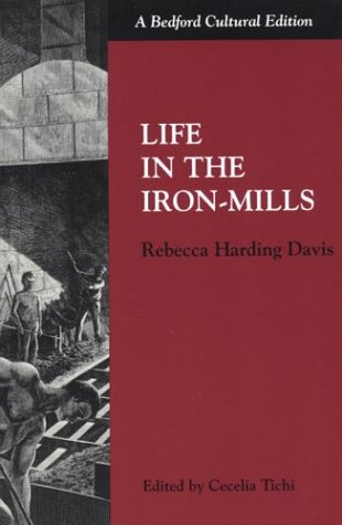 Life in the Iron Mills 9780312133603