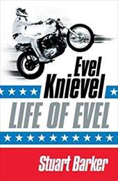 Life of Evel: Evel Knievel 944022