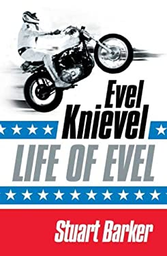 Life of Evel: Evel Knievel 9780312547356