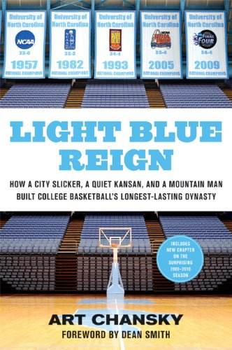 Light Blue Reign: How a City Slicker, a Quiet Kansan, and a Mountain Man Built College Basketball's Longest-Lasting Dynasty 9780312650162