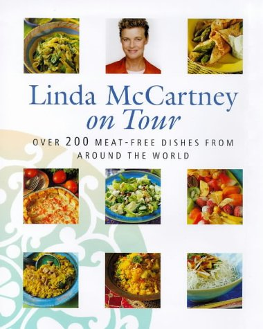 Linda McCartney on Tour: Over 200 Meat-free Dishes from Around the World 9780316639798