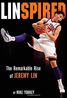 Linspired: The Remarkable Rise of Jeremy Lin 9780310320685