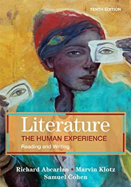 Literature: The Human Experience: Reading and Writing 9780312556440
