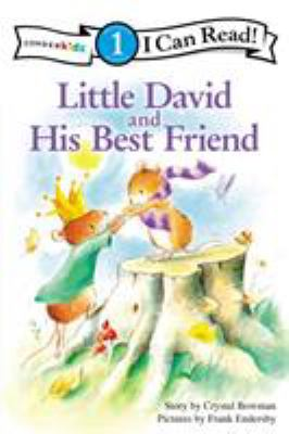 Little David and His Best Friend 9780310717102