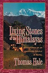 Living Stones of the Himalayas: Adventures of an American Couple in Nepal