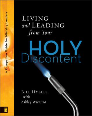 Living and Leading from Your Holy Discontent: A Companion Guide for Ministry Leaders 9780310282907