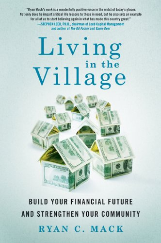Living in the Village: Build Your Financial Future and Strengthen Your Community 9780312646363