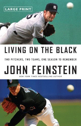Living on the Black: Two Pitchers, Two Teams, One Season to Remember 9780316027625