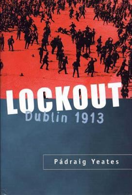 Lockout: Dublin 1913 9780312238902