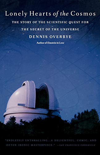 Lonely Hearts of the Cosmos: The Story of the Scientific Quest for the Secret of the Universe 9780316648967