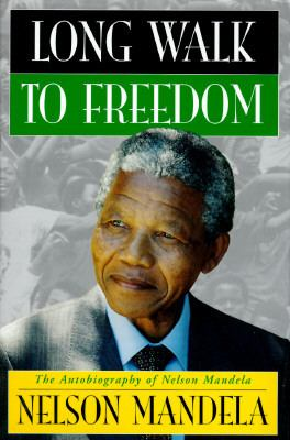 Long Walk to Freedom: The Autobiography of Nelson Mandela 9780316545853