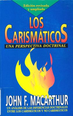 Los Carismaticos: Una Perspective Doctrinal 9780311090693