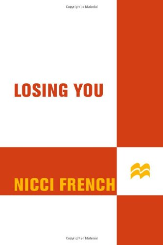 Losing You 9780312943165