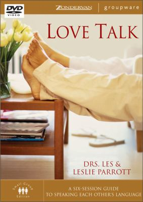Love Talk: A Six Session Guide to Speaking Each Other's Language 9780310264675