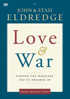 Love and War: Finding the Marriage You've Dreamed of 9780310329138