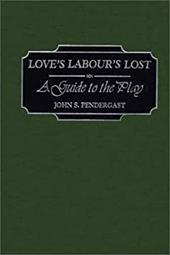 Love's Labour's Lost: A Guide to the Play 967355