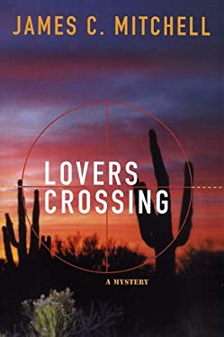 Lovers Crossing 9780312315306
