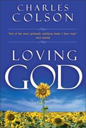 Loving God - Colson, Charles W.